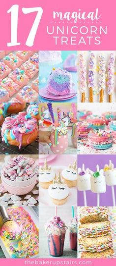 17 magical and whimsical unicorn desserts. All things unicorn, from macarons to muddy buddies!