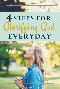 """Has life become all about you, instead of all about God? Fight against your """"me first"""" nature by taking 4 steps for glorifying God every day."""