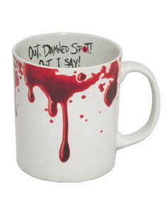 """MACBETH 'SPOT' MUG    £8.00    """"Out damned spot! Out I say!""""    Gory coffee mug featuring a quote from Macbeth    Created exclusively for Shakespeare's Globe    Earthenware"""