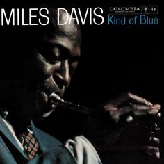 Miles Davis - Kind Of Blue (1959) One of the best-selling jazz record of all time. On October 7, 2008, it was certified quadruple platinum in sales by the (RIAA).  The album's influence on music, including jazz, rock, and classical music, has led music historians to acknowledge it as one of the most influential albums ever produced.  In 2003, the album was ranked #12 on Rolling Stone magazine's list of the 500 greatest albums of all time.