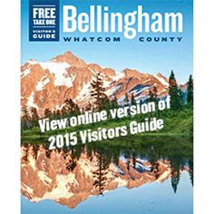 Bellingham Whatcom County Tourism | Travel, Hotel and Visitor Information Bellingham Washington, Vacation Trips, Vacation Ideas, County Seat, Cascade Mountains, San Juan Islands, Us Real Estate, North Cascades, Over The Rainbow