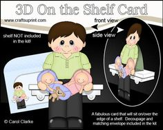 3D On the Shelf Card Kit Ben New Daddy of Baby Twins on Craftsuprint - View Now!
