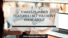 5 Mass Planner Features I Bet You Didn't Know About http://www.massplanner.com/5-mass-planner-features-i-bet-you-didnt-know-about/   via www.massplanner.com