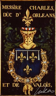 """(38) Charles Ier de Valois, duc d'ORLÉANS et de Valois, duc titulaire de Milan (1391-1465) -- """"Messire Charles, duc d'Orleans et de Valois"""" -- Armorial plate from the Order of the Golden Fleece, painted by Pierre Coustain, 1445, Saint Bavo Cathedral, Gent"""