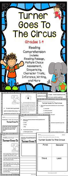Turner Goes To The Circus - This is a great reading comprehension lesson to use in the classroom.  This literacy activity pack includes: Comprehension Questions, A Reading Passage, Sequencing, Inference, and More! #reading  #literacy