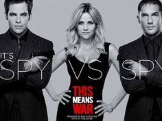 This Means War - Really cute and funny. Had to suspend disbelief a lot, but definitely LOLed.