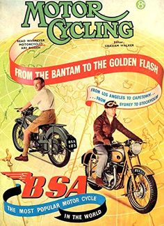 'BSA Motorcycling - From The Bantam To The Golden Flash' - Fantastic Glossy Print Taken From A Vintage Motorcycle Ad Bsa Motorcycle, Motorcycle Posters, Classic Motorcycle, Vintage Motorcycles, Vintage Bicycles, British Motorcycles, Motos Trial, Bsa Bantam, Moto Scooter