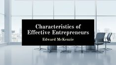 Edward McKenzie of the Virgin Islands outlines characteristics of effective entrepreneurs. Technological Change, Social Well Being, Social Aspects, Virgin Islands, New Things To Learn, Goods And Services, Outlines, Letter Board, Innovation