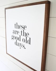 The GOOD OLD DAYS Painted wood sign 24X24 Wall decor