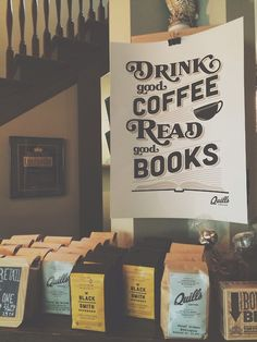 Drink Good Coffee and Read Good Books #citation #graphic