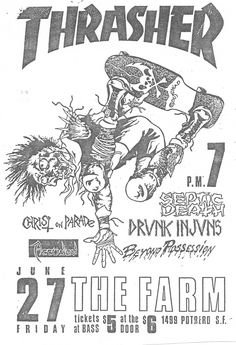 "generationrad: "" Thrasher show flyer by Pushead for Septic Death, Drunk Injuns, Christ on Parade, The Accused, and Beyond Possession at the Farm in SF. Rock Posters, Concert Posters, Punk Poster, Thrasher Magazine, Skate And Destroy, Bedroom Wall Collage, Skate Art, Skateboard Art, Graphic Design Inspiration"