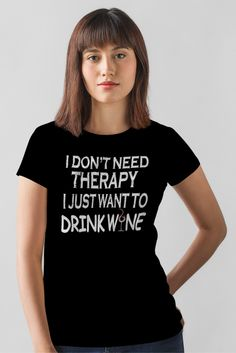 A Brand New Unique T-Shirt for Wine lovers!! * Not Available In Stores - Limited Time Offer * Grab yours NOW!!!