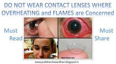 DO NOT WEAR CONTACT LENSES WHERE OVERHEATING and FLAMES are Concerned