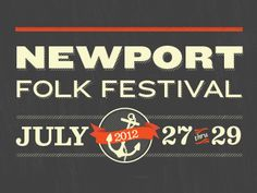 Newport Folk Festival / Betsy Martin Music Festival Logos, Folk Festival, Newport, Company Logo, Type, Furniture, Design, Home Furnishings
