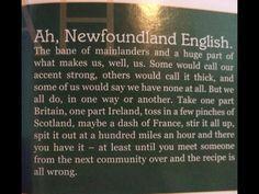 Newfoundland English Newfoundland Canada, Newfoundland And Labrador, All About Canada, Atlantic Canada, Canada Eh, Canadian History, New Brunswick, Quebec City, Nova Scotia