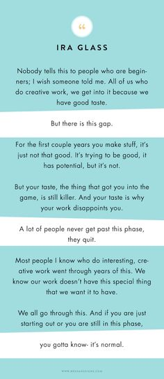 Ira Glass quote on being a creative — Nesha Designs #creative #Business #CreativeEntrepreneur