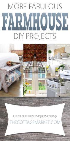 More Fabulous Farmhouse DIY Projects - The Cottage Market