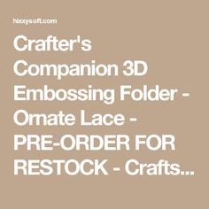 Crafter's Companion 3D Embossing Folder - Ornate Lace - PRE-ORDER FOR RESTOCK  - Crafts, Die Cutting, Cross Stitch Kits, Embossing Folders, Stamps, Jigsaw Puzzles and more!