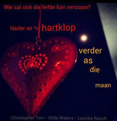 Stille waters Laurika Rauch Rumi Love, Afrikaans Quotes, Happy Heart, Hart, Words, Song Lyrics, Inspire, Music, Top