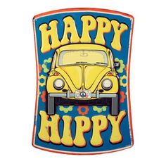 Happy Hippy Tin Sign⎜Open Road Brands
