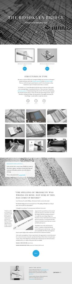 Responsive One Pager promoting Cameron Moll's letterpress printed poster of 'The Brooklyn Bridge'. These beautiful posters are designed entirely with type. The One Page website features a clear layout with a lovely mix of different sized typography and eventually links out to his Big Cartel store.