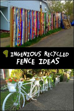 Want to build a fence that will leave a lasting impression on anyone who sees it? Then go for the beauty of recycling!