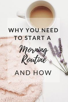 If waking up is hard for you, check out this post on the importance of starting a morning routine and how to do it. Feel better all day by being consistent and mindful. #morning #routine #morningroutine