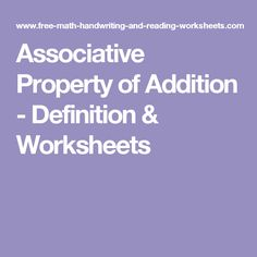 Associative Property of Addition - Definition & Worksheets