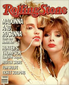 Rolling Stone May 1985, Madonna & Rosanna Arquette