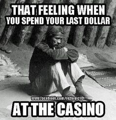 Casino blues!: