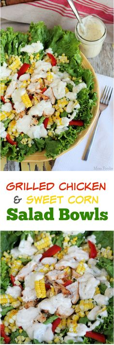 Grilled sweet corn & Chicken Salad Bowls ... fresh & delicious meal, that the kids can get in on the prep action with!