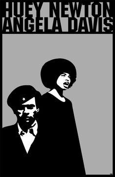 Huey Newton + Angela Davis + Black Panther Party + Fighters + Free Speech + Sacrifice.