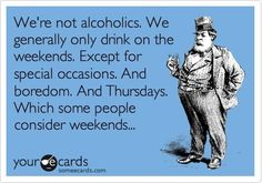 Lol! Cheers to Thirsty Thursdays!!