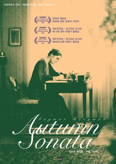 Ingmar Bergman's 'Autumn Sonata'. I have issues with my mother. And this is pretty much the ultimate arthouse movie about having issues with your mother.