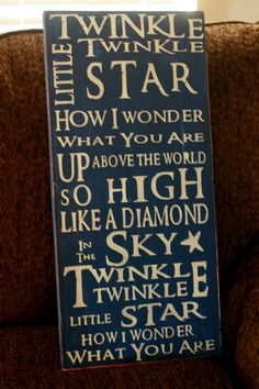 twinkle twinkle little star!....makes me think of b.  the hospital he was born at played this when a new baby was born throughout the hospital