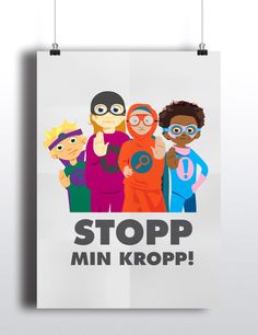 Stopp min kropp! Affisch Preschool Library, Kids Corner, Childhood Education, Bellisima, Inventions, Family Guy, Classroom, Teaching, Words