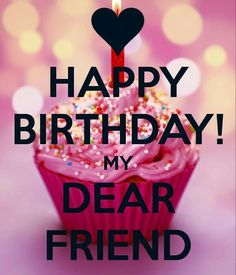 Friend birthday quotes and pictures, Friend Birthday Cards, Happy Birthday Friend Wishes, Happy Birthday Friend Messages, Happy Birthday Friend Images. Happy Birthday Wishes For A Friend, Birthday Wishes Greetings, Friend Birthday Quotes, Birthday Wishes Messages, Birthday Blessings, Happy Birthday Beautiful Friend, Happy Birthday Wishes Friendship, Happy Birthday Pictures, Birthday Love