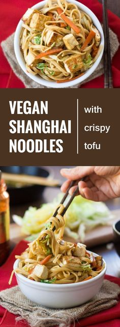 These vegan Shanghai noodles are stir-fried with veggies, drenched in a savory sauce and served up with crispy pan-fried tofu.
