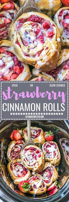 Easy Strawberry Cinnamon Rolls make the perfect indulgent treat for breakfast, brunch or even dessert. Best of all, these effortless rolls take no time at all in your oven or slow cooker using Pillsbury crescent roll dough, fresh strawberries and a cinnamon sugar filling. No yeast or rising required!
