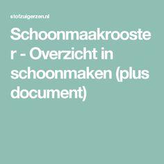 Schoonmaakrooster - Overzicht in schoonmaken (plus document)