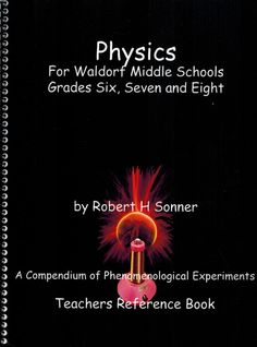 Physics for Waldorf Middle School, by Robert Sonner