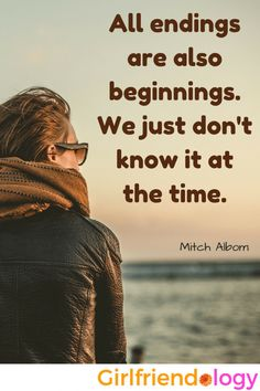 All endings are also beginnings . inspiring quote and Girlfriend Advice for Divorce Cute Love Quotes For Him, Inspirational Quotes About Love, Love Quotes For Her, Best Love Quotes, I Will Be Ok, Cancer Quotes, Love Phrases, Knowledge And Wisdom, Kindness Quotes