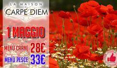 LA MAISON DI CARPEDIEM | Pranzo 1 Maggio http://affariok.blogspot.it/