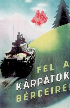 Kingdom of Hungary: Hungarian-Carpathian irredentism. Subcarpathian Rus annexation by Kingdom of Hungary Vintage Humor, Vintage Posters, Communist Propaganda, Tiger Tank, National Archives, Illustrations And Posters, Hungary, Budapest, The Past
