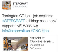 Torrington CT local job seekers: #STEPCRAFT is hiring: assembly/support, MS Windows info@stepcraft.us #CNC #job