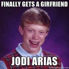Gets a girfriend Jodi Arias - Bad Luck Brian M | Meme Generator
