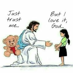 Put your trust in God and better things will come from it