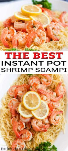Instant pot shrimp scampi recipe comes together in only 2 minutes thanks to the pressure cooker! Enjoy delicious shrimp scampi in hardly any time at all! Cooked Shrimp Recipes, Shrimp Recipes For Dinner, Entree Recipes, Seafood Recipes, Pasta Recipes, Crockpot Recipes, Lemon Shrimp Scampi Recipe, Shrimp Scampi Pasta, Shrimp Dip