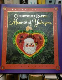 Christopher Radko:Memories Of Yesteryear: Radko Christmas Book