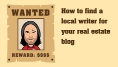 How To Find A Local Writer For Your Real Estate Blog